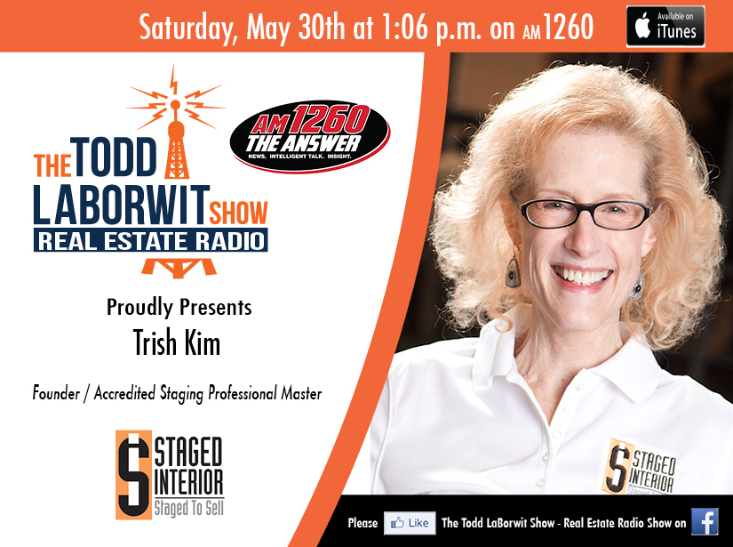 Trish Kim of Staged Interior on The Todd LaBowrit Radio Show Header Image